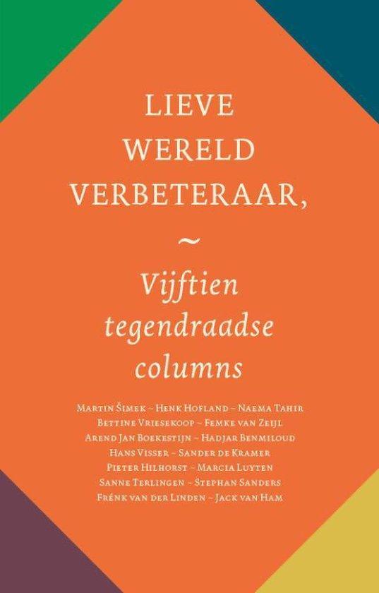 Boek cover Lieve wereldverbeteraar van Diverse auteurs (Paperback)