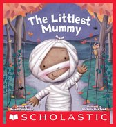 The Littlest Mummy (The Littlest Series)