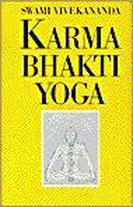 Karma-yoga en Bhakti-yoga - Swami Vivekananda |