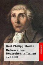 Reisen Eines Deutschen in Italien 1786-88