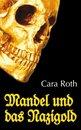 Mandel und das Nazigold