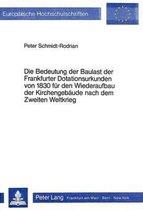 Die Bedeutung Der Baulast Der Frankfurter Dotationsurkunden Von 1830 Fuer Den Wiederaufbau Der Kirchengebaeude Nach Dem Zweiten Weltkrieg