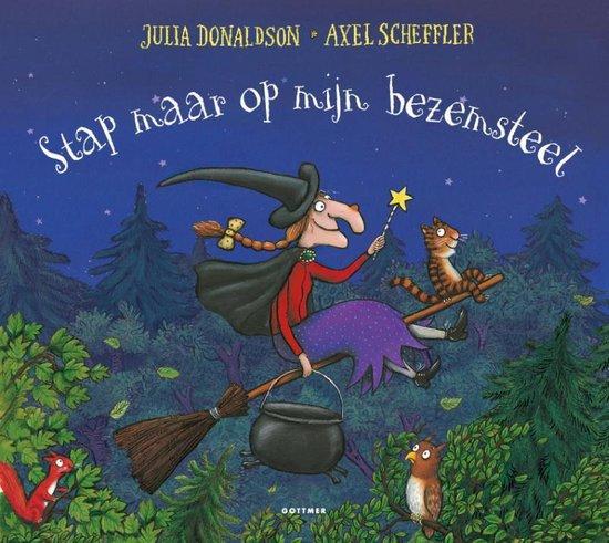 Stap maar op mijn bezemsteel - Julia Donaldson   Readingchampions.org.uk