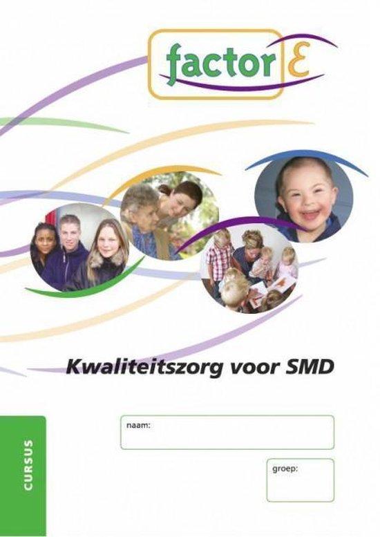 Factor-E Kwaliteitszorg voor SMD Cursus - Marloes Steunebrink |