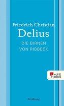 Boek cover Die Birnen von Ribbeck van Friedrich Christian Delius (Onbekend)