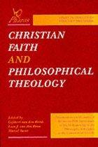 Christian Faith and Philosophical Theology