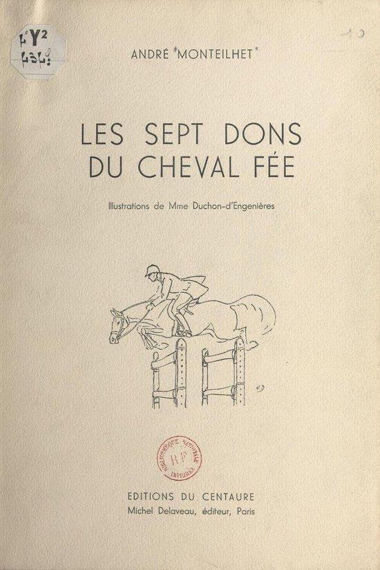Les sept dons du cheval fée