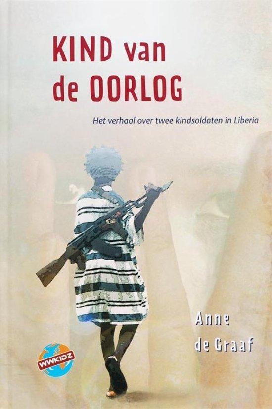kind van de oorlog - Anne de Graaf  