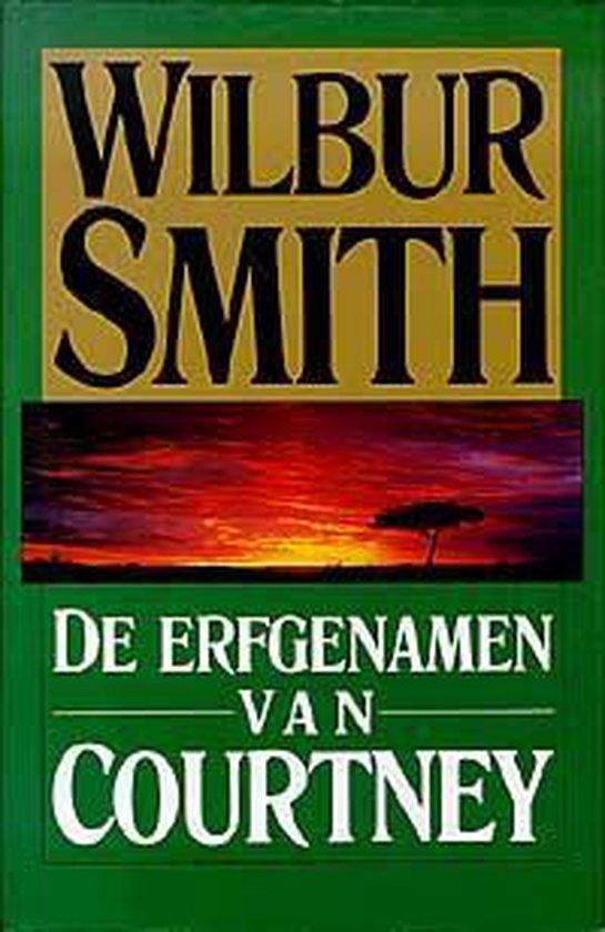 Erfgenamen van courtney - Wilbur Smith |