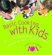 Boek cover Basic Cooking With Kids! van Cornelia Trischberger