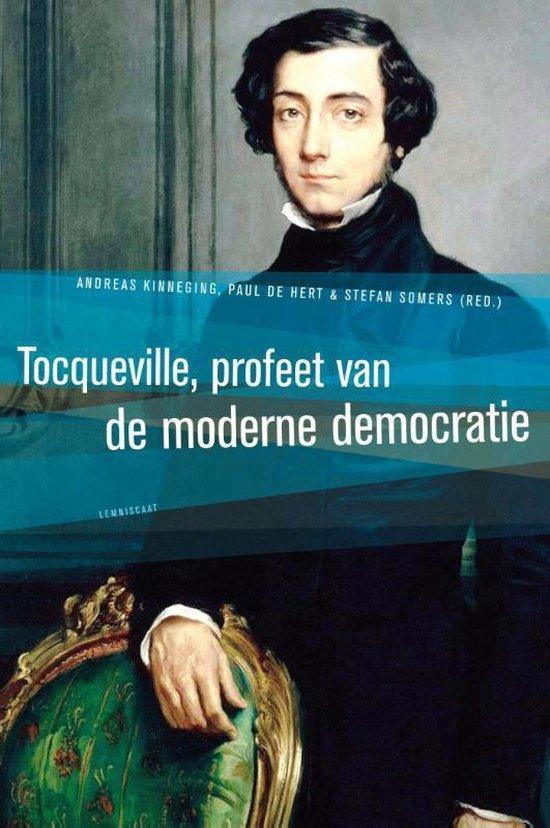 Tocqueville, profeet van de moderne democratie - Frank Ankersmit |