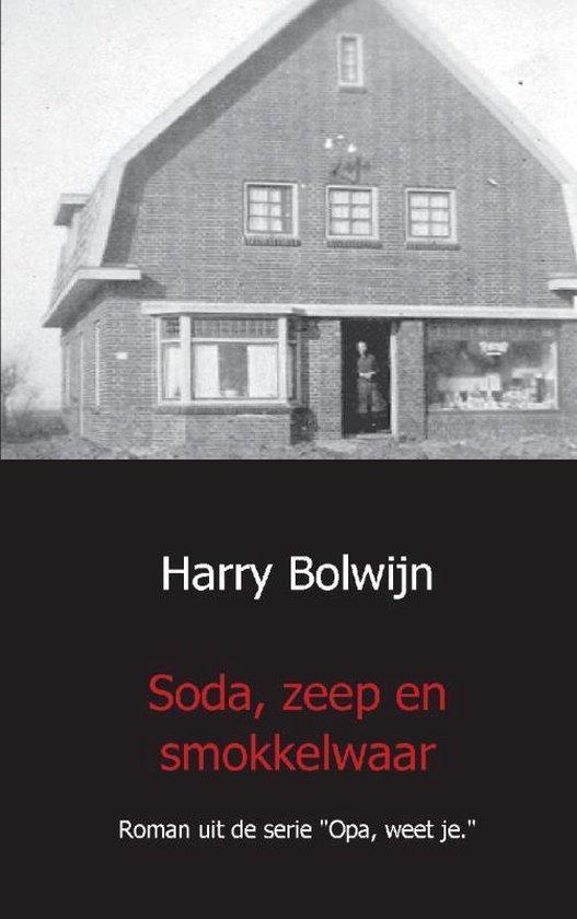 Soda, zeep en smokkelwaar - Harry Bolwijn | Fthsonline.com