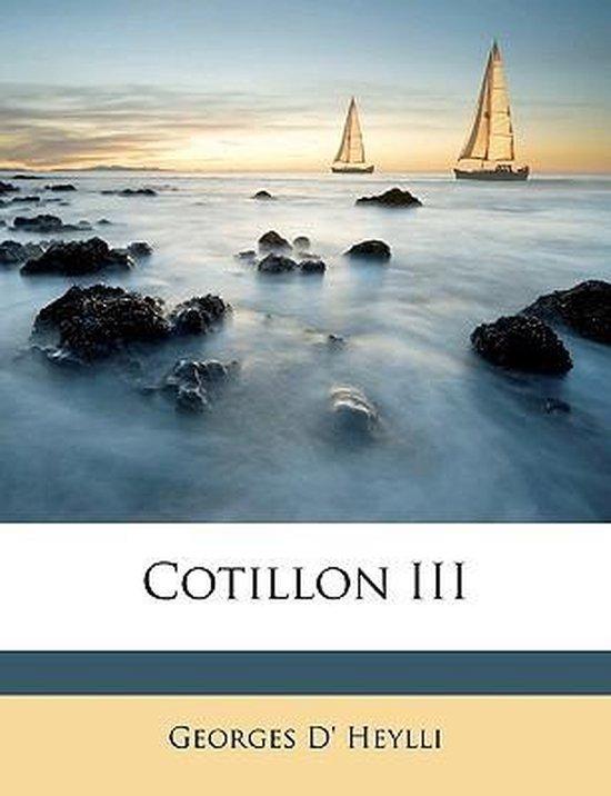 Cotillon III