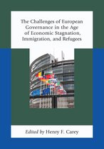 Boekomslag van 'The Challenges of European Governance in the Age of Economic Stagnation, Immigration, and Refugees'