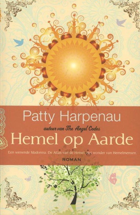 Hemel op aarde - Patty Harpenau  