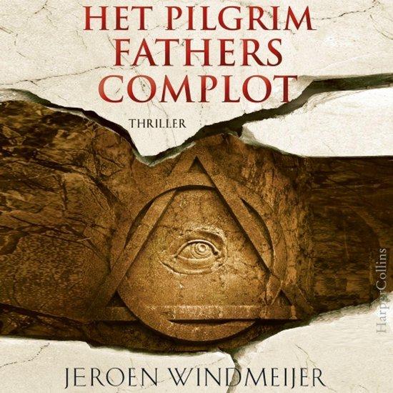 Het Pilgrim Fathers complot - Jeroen Windmeijer |