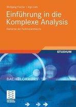 Einfuhrung in Die Komplexe Analysis