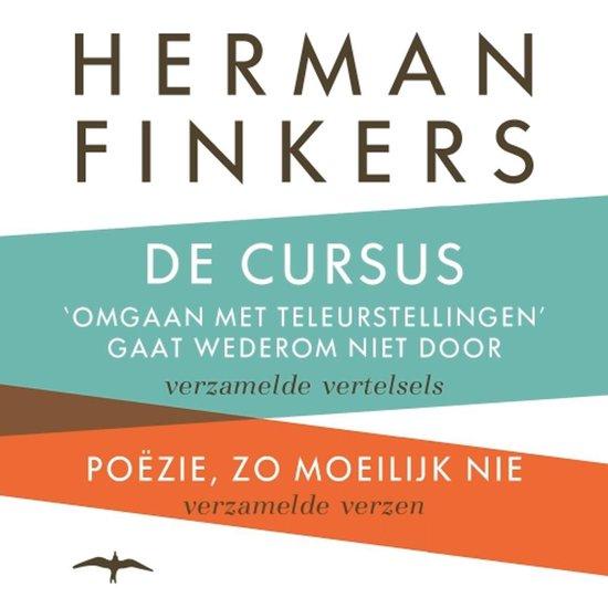 De cursus 'omgaan met teleurstellingen' gaat wederom niet door - Poëzie, zo moeilijk nie - Herman Finkers  