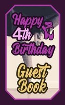 Happy 4th Birthday Guest Book