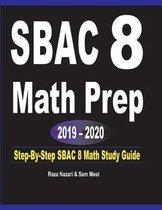 SBAC 8 Math Prep 2019 - 2020