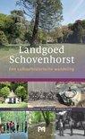 Landgoed Schovenhorst. Een cultuurhistorische wandeling