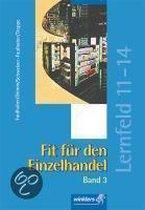 Fit für den Einzelhandel 3. Lernfeld 11-14