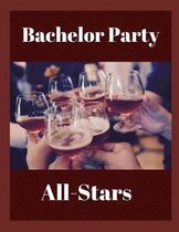 Bachelor Party All-Stars
