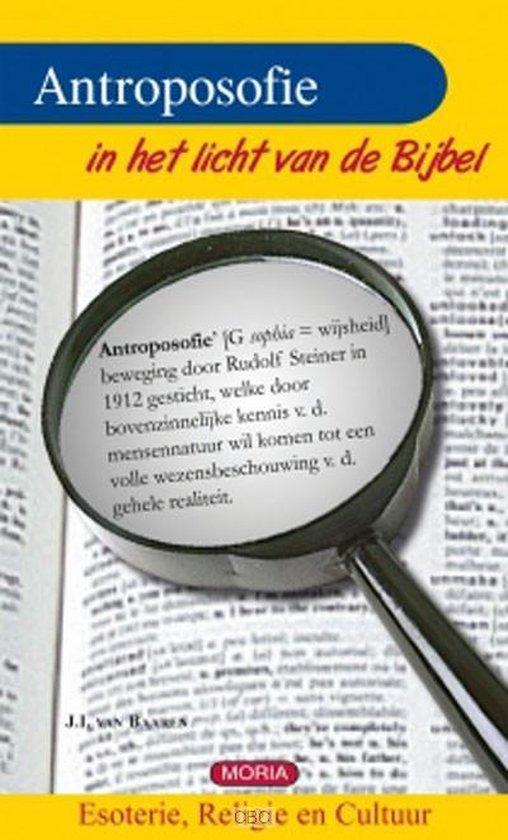 Anthroposofie in het licht van bijbel - J.I. Van Baaren  