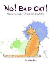 No! Bad Cat!