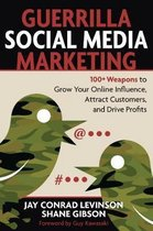 Guerrilla Marketing for Social Media