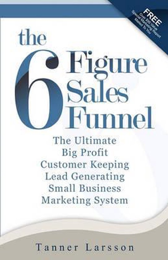 The Six Figure Sales Funnel