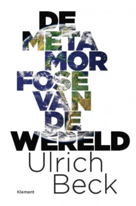 De metamorfose van de wereld - Ulrich Beck   Fthsonline.com