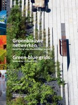 Groenblauwe netwerken / Green-blue grids