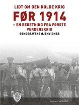 Lidt om den kolde krig før 1914