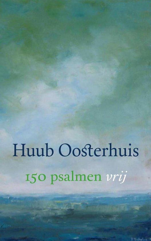 150 psalmen vrij - Huub Oosterhuis |