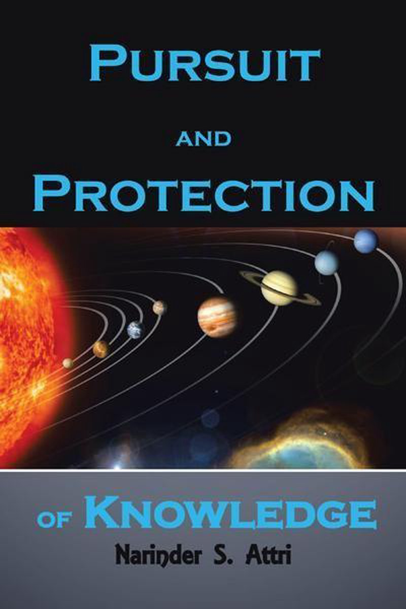 PURSUIT AND PROTECTION OF KNOWLEDGE