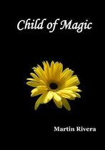 Child of Magic