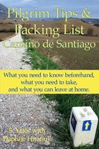 Pilgrim Tips & Packing List Camino de Santiago