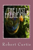The Last Faerie King