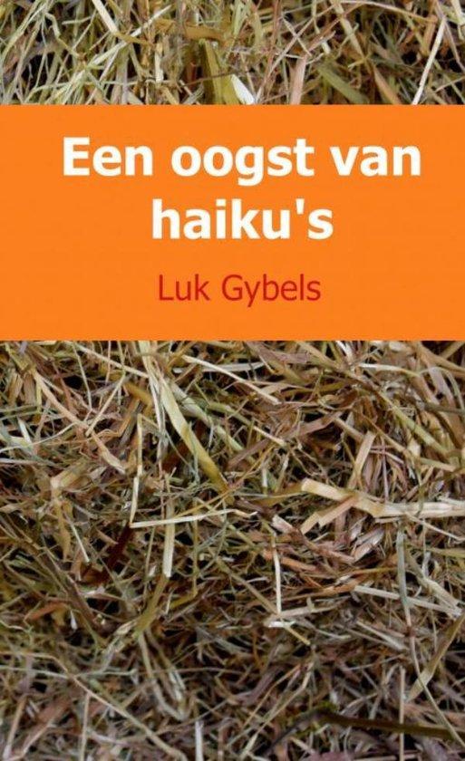 Een oogst van haiku's - Luk Gybels pdf epub
