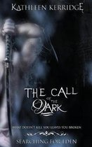 The Call of The Dark