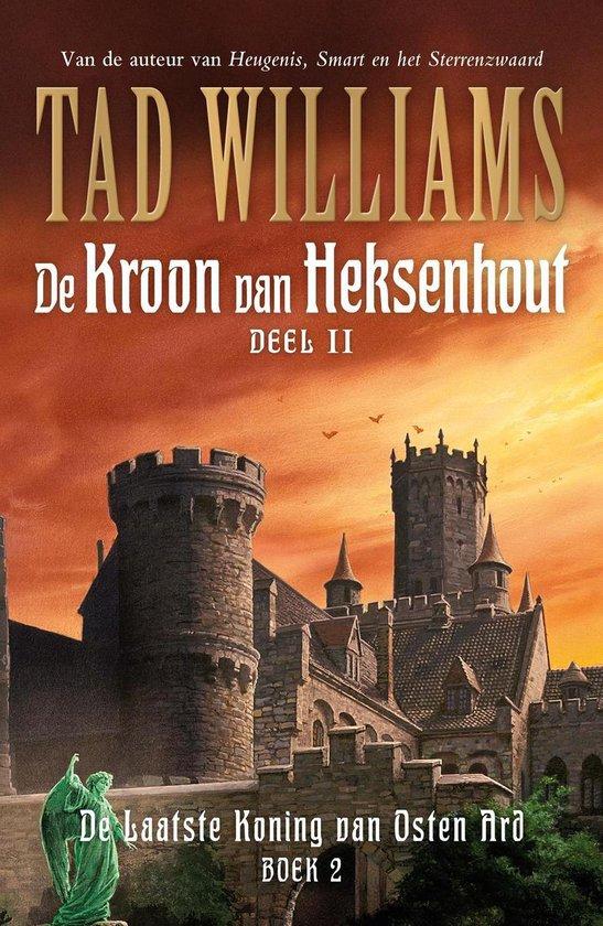 De Kroon van Heksenhout 2 - De kroon van heksenhout - Tad Williams |