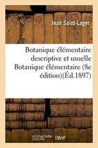 Botanique elementaire descriptive et usuelle, Botanique elementaire