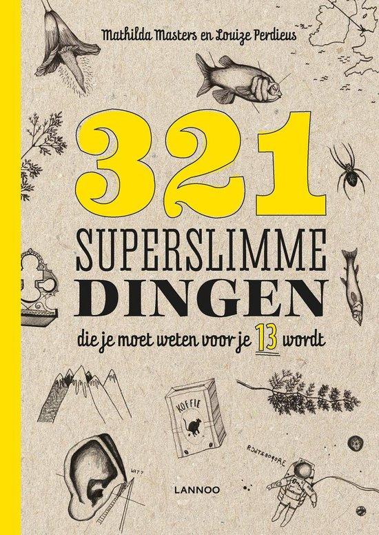 321 superslimme dingen die je moet weten voor je 13 wordt - Mathilda Masters | Fthsonline.com