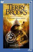 Le leggende di Shannara - 2. Il potere della magia