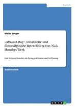 About a Boy. Inhaltliche Und Filmanalytische Betrachtung Von Nick Hornbys Werk