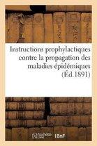 Instructions prophylactiques adoptees par le comite consultatif d'hygiene publique de France