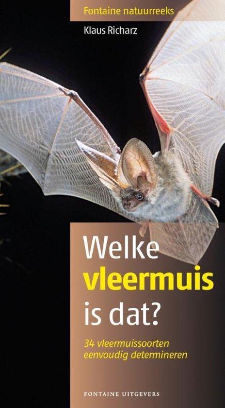 Welke vleermuis is dat? - Klaus-Peter Gast pdf epub