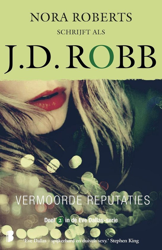 Eve Dallas 2 - Vermoorde reputaties - J.D. Robb |