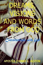 Dreams, Visions and Words from God